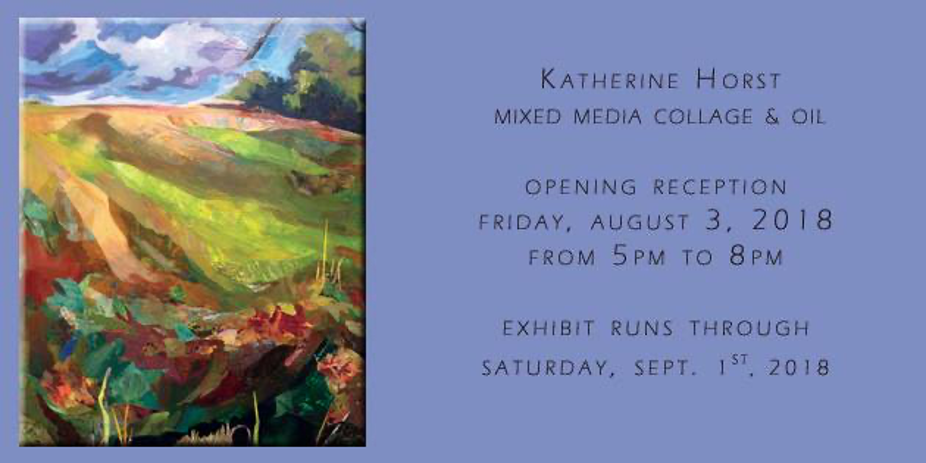 A Dialogue Amongst Landscapes: New Works of Oil and Mix-Media by Katherine Horst
